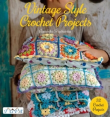 VINTAGE STYLE CROCHET PROJECTS, Paperback