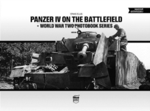 Panzer IV on the Battlefield: World War 2 Photobook Series, Hardback