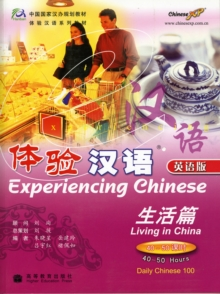 Experiencing Chinese : Living in China, Paperback