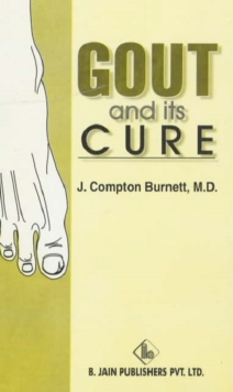 Gout and Its Cure, Paperback Book