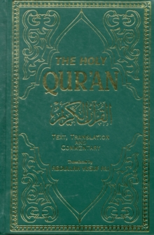 The Holy Qur'an : English Translation, Commentary and Notes with Full Arabic Text, Paperback