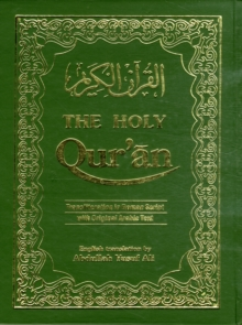 The Holy Qur'an : Transliteration in Roman Script with Arabic Text and English Translation, Hardback Book