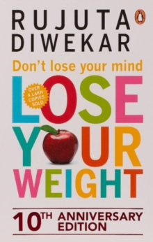 Don't Lose Your Mind, Lose Your Weight, Paperback Book