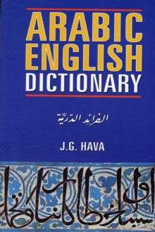 Arabic English Dictionary for Advanced Learners, Paperback