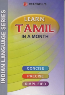 Learn Tamil in a Month : An Easy Method of Learning Tamil Through English without a Teacher, Paperback Book