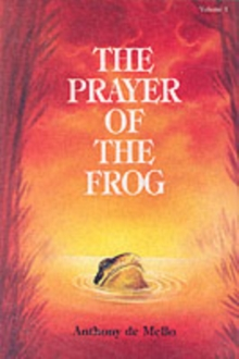 The Prayer of the Frog : v. 1, Paperback Book
