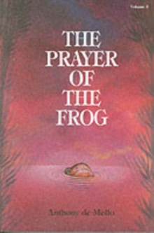 The Prayer of the Frog : v. 2, Paperback