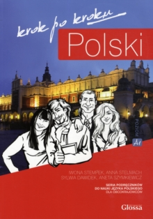 Polski, Krok po Kroku : Coursebook for Learning Polish as a Foreign Language Level A1, Mixed media product