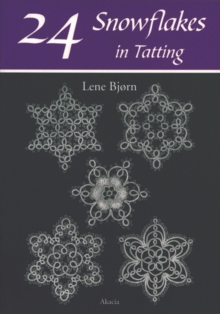 24 Snowflakes in Tatting, Paperback