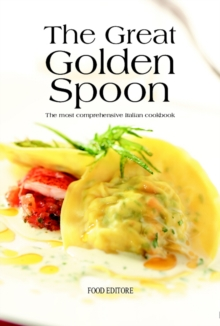 The Great Golden Spoon, Hardback Book