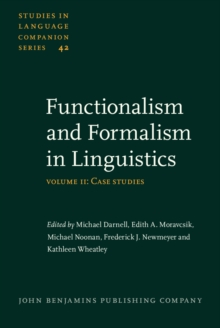Image of Functionalism and Formalism in Linguistics : Volume II: Case studies