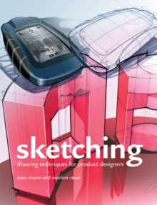 Sketching : Drawing Techniques for Product Designers, Hardback