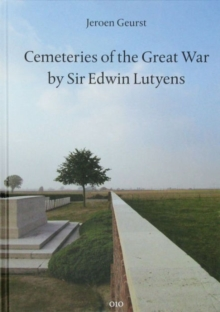 Cemeteries of the Great War, Hardback Book