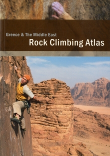 Rock Climbing Atlas Greece and the Middle East, Paperback