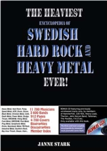 The Heaviest Encyclopedia of Swedish Hard Rock and Heavy Metal Ever!, Hardback Book