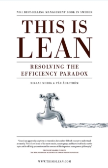 This is Lean : Resolving the Efficiency Paradox, Paperback Book