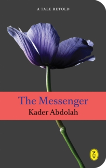 The Messenger : A Tale Retold, Paperback