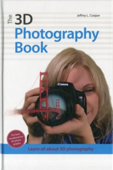 The 3d Photography Book, Hardback