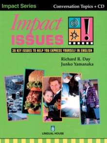 Impact Issues : 30 Key Issues to Help You Express Yourself in English Student's Book, Mixed media product