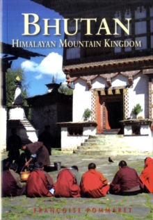 Bhutan : Himalayan Mountain Kingdom, Paperback