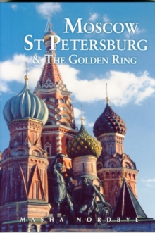 Moscow St. Petersburg & the Golden Ring, Paperback
