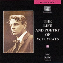 The Life and Poetry of W.B.Yeats, CD-Audio