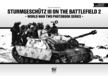 Sturmgeschutz III on Battlefield 2: World War Two Photobook Series, Hardback