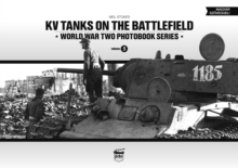 KV Tanks on the Battlefield : World War Two Photobook Series Volume 5, Hardback