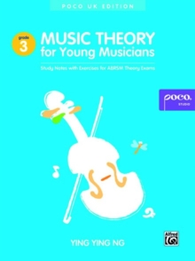 Music Theory for Young Musicians Grade 3 : Study Notes with Exercises for Abrsm Theory Exams, Book Book
