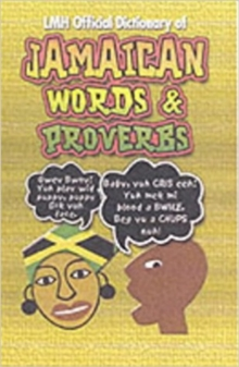 LMH Official Dictionary of Jamaican Words and Proverbs, Hardback