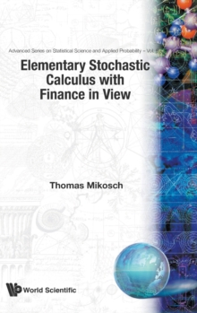 Elementary Stochastic Calculus, with Finance in View, Hardback