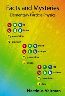Facts and Mysteries in Elementary Particle Physics, Paperback