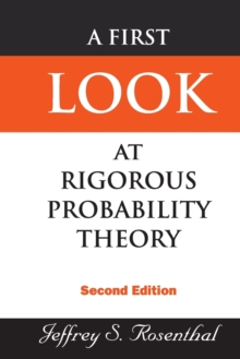 A First Look at Rigorous Probability Theory, Paperback