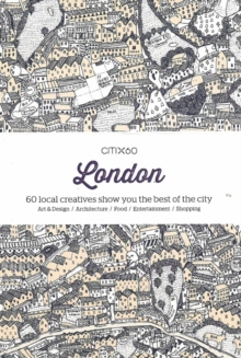 Citix60: London : 60 Local Creatives Show You the Best of the City, Paperback