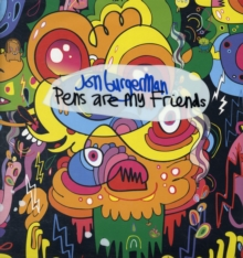 Jon Burgerman Pens are My Friends, Hardback Book