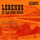 Legends of Old-time Music: Fifty Years of County Records - CD