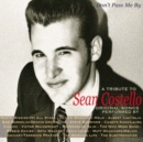 Don't Pass Me By: A Tribute to Sean Costello - CD