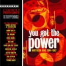 You Got the Power: Northern Soul 1964-1967 - CD