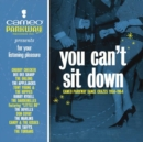 You Can't Sit Down: Cameo Parkway Dance Crazes - CD