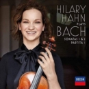 Hilary Hahn Plays Bach: Sonatas 1 & 2/Partita 1 - Vinyl