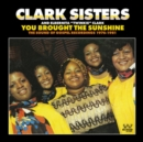 You Brought the Sunshine: The Sound of Gospel Recordings 1976-1981 - CD