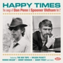 Happy Times: The Songs of Dan Penn & Spooner Oldham - CD