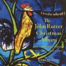 John Rutter Christmas Album (Cambridge Singers) - CD