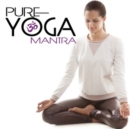 Pure Yoga Mantra - CD