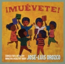 ¡Muévete!: Songs for a Healthy Mind in a Healthy Body - CD