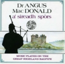 A' Sireadh Spors: MUSIC PLAYED ON THE GREAT HIGHLAND BAGPIPE - CD