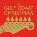 A Gulf Coast Christmas - CD