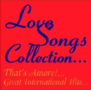 Love Songs: The Collection - CD