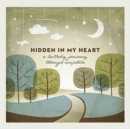 Hidden in My Heart (A Lullaby Journey Through Scripture) - CD
