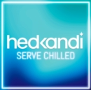 Hed Kandi: Serve Chilled - CD